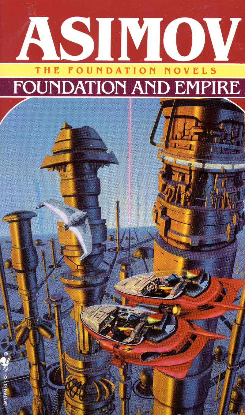 Foundation and Empire (Foundation #2) by Isaac Asimov