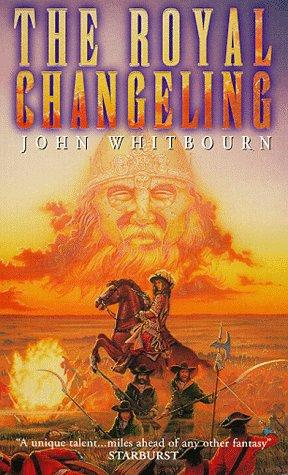 The Royal Changeling by John Whitbourn