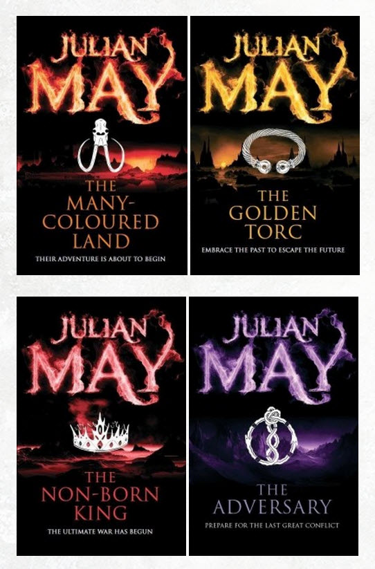 The Saga of the Exiles by Julian May, Tor Books, 2013 editions (also called The Saga of the Pliocene Exiles)