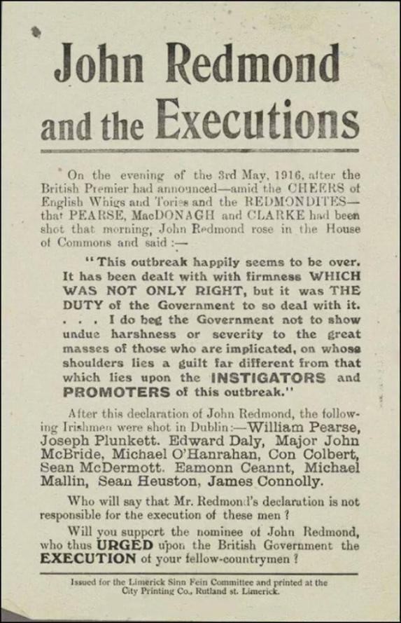 Sinn Féin election poster highlighting the defence by IPP leader John Redmond MP of the British executions of the leaders of the Easter Rising of 1916