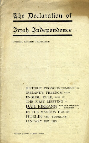 The Declaration of Irish Independence adopted by Dáil Éireann, Dublin, Ireland, 21st January, 1919