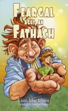 A modern view of the Irish fathach or giant - Feargal agus an Fathach by Liam Mac Uistín