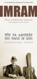Imram 2012 - Féile Litríochta Gaeilge, Túr na nAmhrán, Tionscadal Cohen  - Leonard Cohen