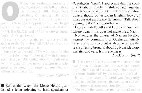 "Ian Mac an Ghaill's letter to the Metro Herald criticising the description of Irish-speaking citizens in Ireland as ""Nazis"", as published by the newspaper in the days previous"