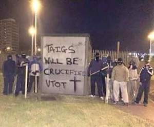 Taigs Will Be Crucified, a nice message before July 12th from militant British unionists in Ireland for their Irish nationalist neighbours