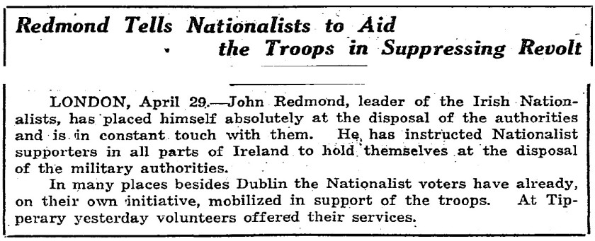 John Redmond urges his supporters to aid the British Forces in crushing the 1916 Easter Rising