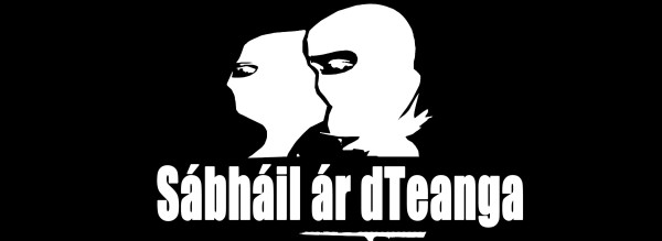 Sábháil ár dTeanga - Save Our Language - Fight to defend the Irish language