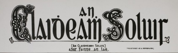 an-claidheamh-soluis-the-sword-of-light-newspaper-of-the-gaelic-league-during-the-irish-revolutionary-period